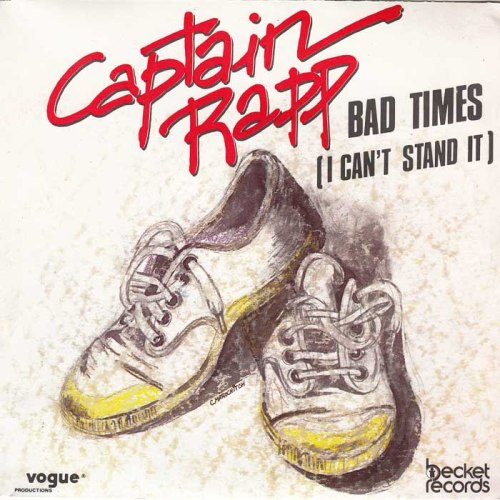 captain-rapp-bad-times-i-cant-stand-it-part-1-becket-records